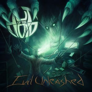 Out of the Void - Evil Unleashed